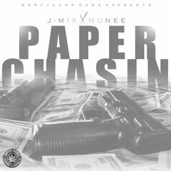 Paper Chasin (feat. Munee) - Single
