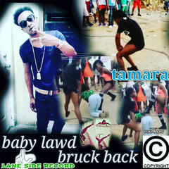 Bruck Yuh Back - Single