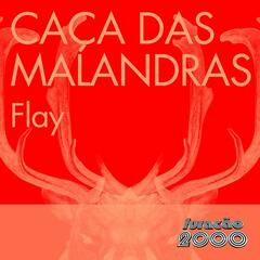 Caça das Malandras (Single)