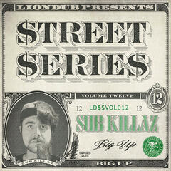 Liondub Street Series, Vol. 12: Big Up