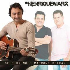 Se o Bruno e Marrone Deixar - Single