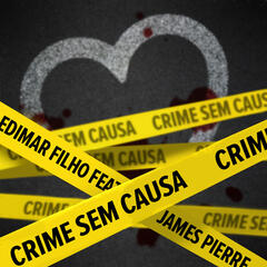 Crime Sem Causa - Single
