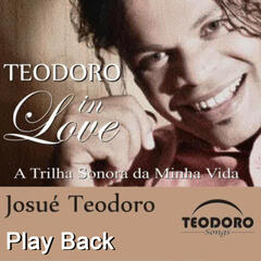 Teodoro In Love - Play Back