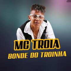 Bonde do Troinha