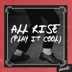 All Rise (Play It Cool) - Single