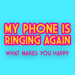 My Phone Is Ringing Again - Single