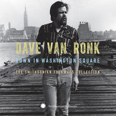 Down in Washington Square: The Smithsonian Folkways Collection