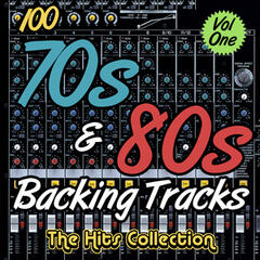 100 70s & 80s Backing Tracks - The Hits Collection, Vol. 1