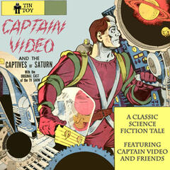 Captain Video and the Captives of Saturn