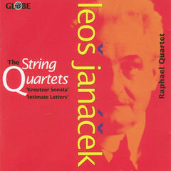 Janacek: The String Quartets