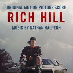 Rich Hill (Original Motion Picture Score)