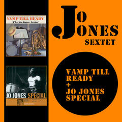 Jo Jones Sextet/Septet: Vamp Till Ready + Jo Jones Special