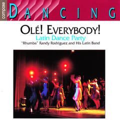 Compose Dancing: Ole! Everybody: Latin Dance Party