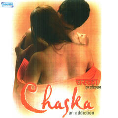 Chaska an Addiction (Original Motion Picture Soundtrack)