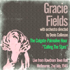 Gracie Fields: The Colgate-Palmolive Hour Calling the Stars