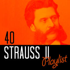 40 Strauss II Playlist