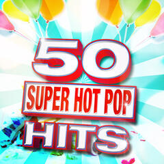 50 Super Hot Pop Hits
