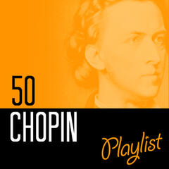 50 Chopin Playlist