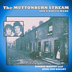 The Muttonburn Stream and a Wheen More