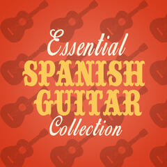Essential Spanish Guitar Collection
