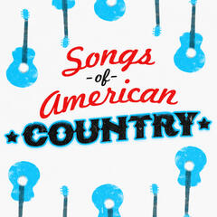 Songs of American Country