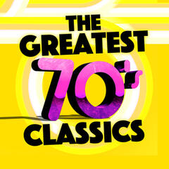 The Greatest 70's Classics