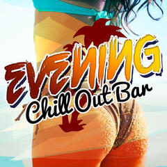 Evening Chill out Bar