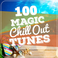 100 Magic Chill out Tunes
