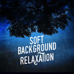 Soft Background Relaxation