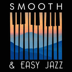 Smooth & Easy Jazz
