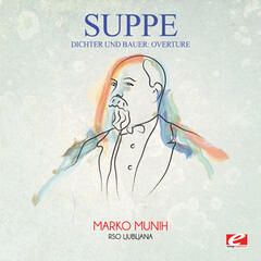 Suppé: Dichter Und Bauer: Overture (Digitally Remastered)