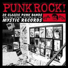 Punk Rock! 20 Classic Punk Bands from Mystic Land with Bonus Tracks