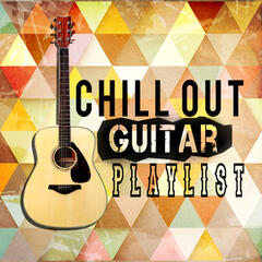 Chill out Guitar Playlist