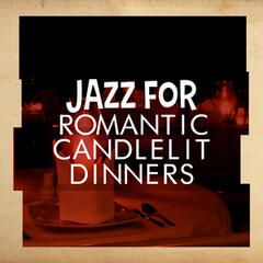 Jazz for Romantic Candlelit Dinners
