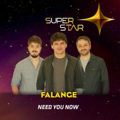Need You Now (Superstar) - Single