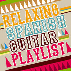 Relaxing Spanish Guitar Playlist