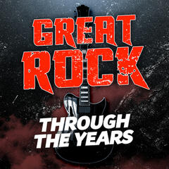 Great Rock Through the Years