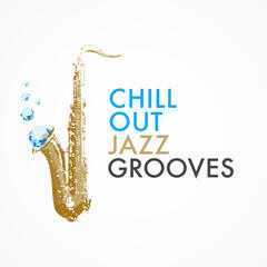 Chill out Jazz Grooves