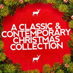 A Classic & Contemporary Christmas Collection