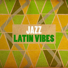 Jazz: Latin Vibes