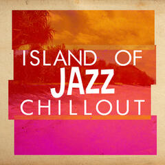 Island of Jazz Chillout