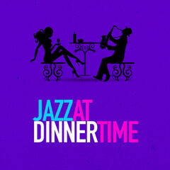 Jazz at Dinner Time