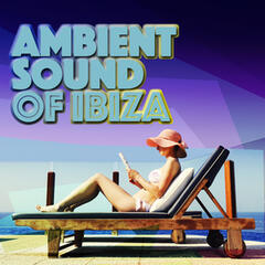 Ambient Sound of Ibiza