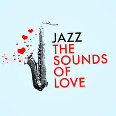 Jazz: The Sounds of Love