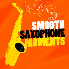 Smooth Saxophone Moments