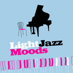 Light Jazz Moods