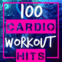 100 Cardio Workout Hits