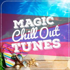 Magic Chill out Tunes