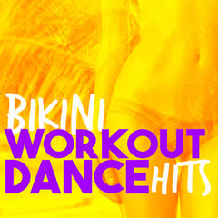 Bikini Workout Dance Hits