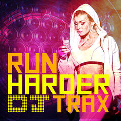 Run Harder DJ Trax